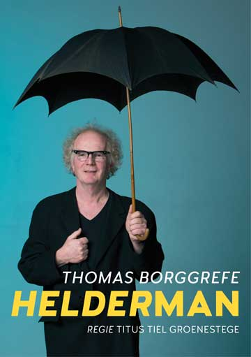 Affiche Helderman, theater over dementie